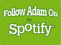 Follow Adam on Spotify