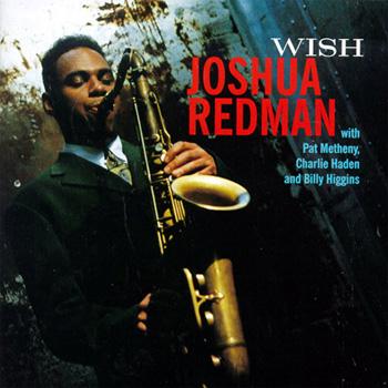 Joshua Redman - Wish Cover