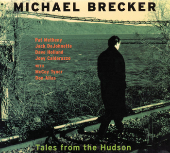 Michael Brecker - Tales Hudson Cover