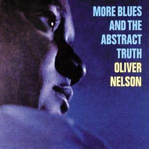 Oliver Nelson's More Blues and the Abstract Truth